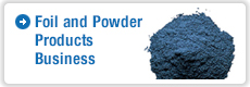 Foil and Powder Products Business
